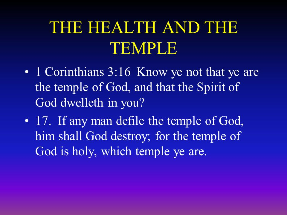 THE HEALTH AND THE TEMPLE