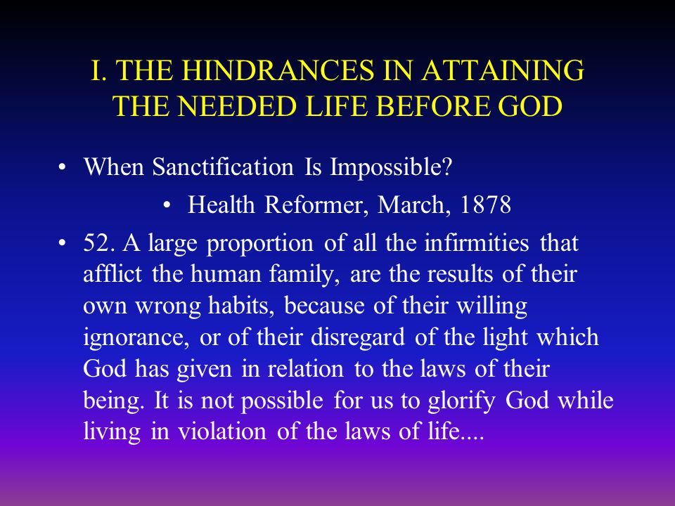 I. THE HINDRANCES IN ATTAINING THE NEEDED LIFE BEFORE GOD