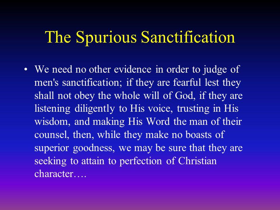 The Spurious Sanctification