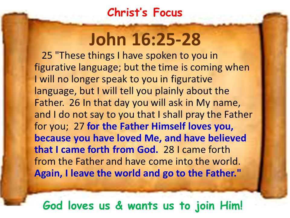 God loves us & wants us to join Him!