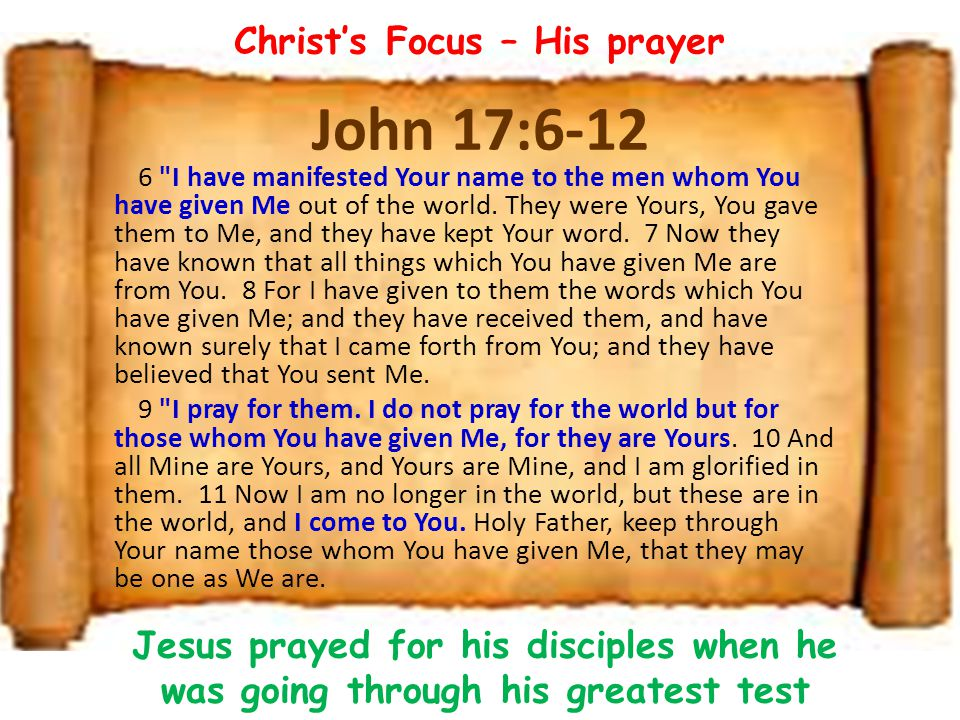 Christ's Focus – His prayer
