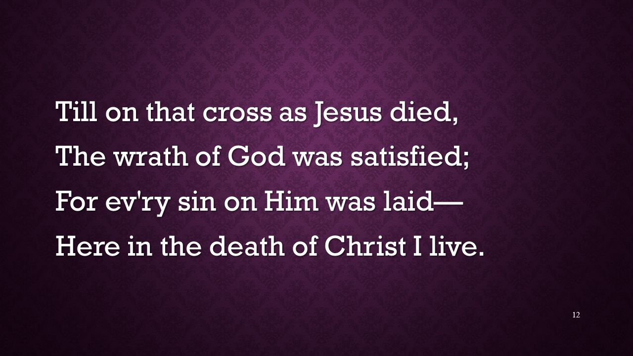 Till on that cross as Jesus died,