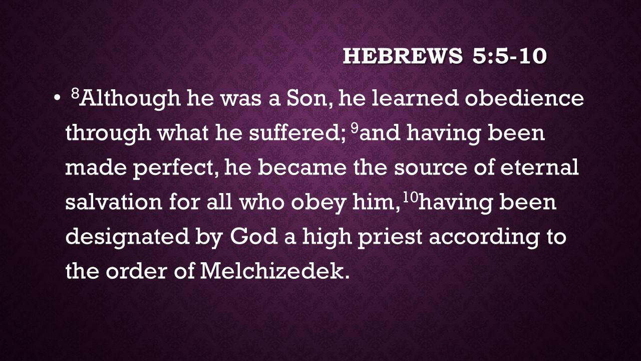 Hebrews 5:5-10