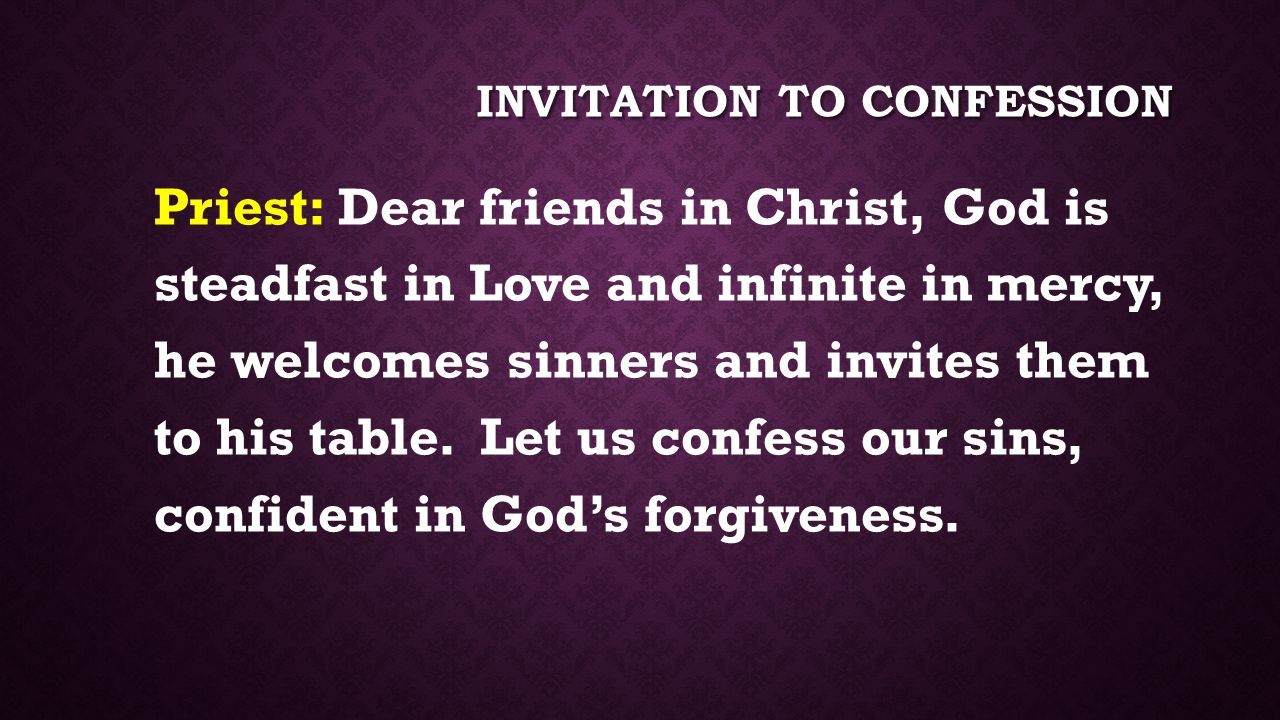 Invitation to Confession