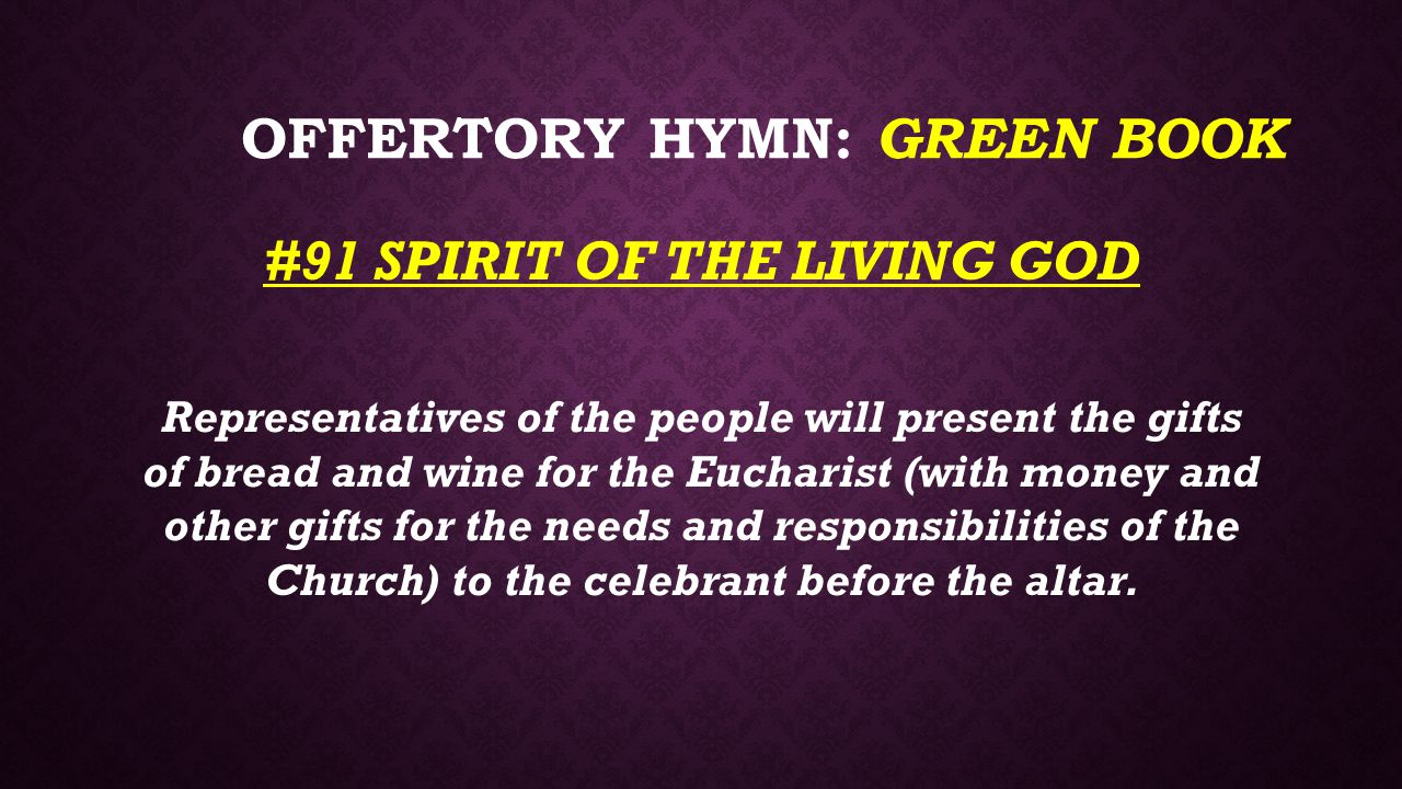 Offertory Hymn: GREEN BOOK