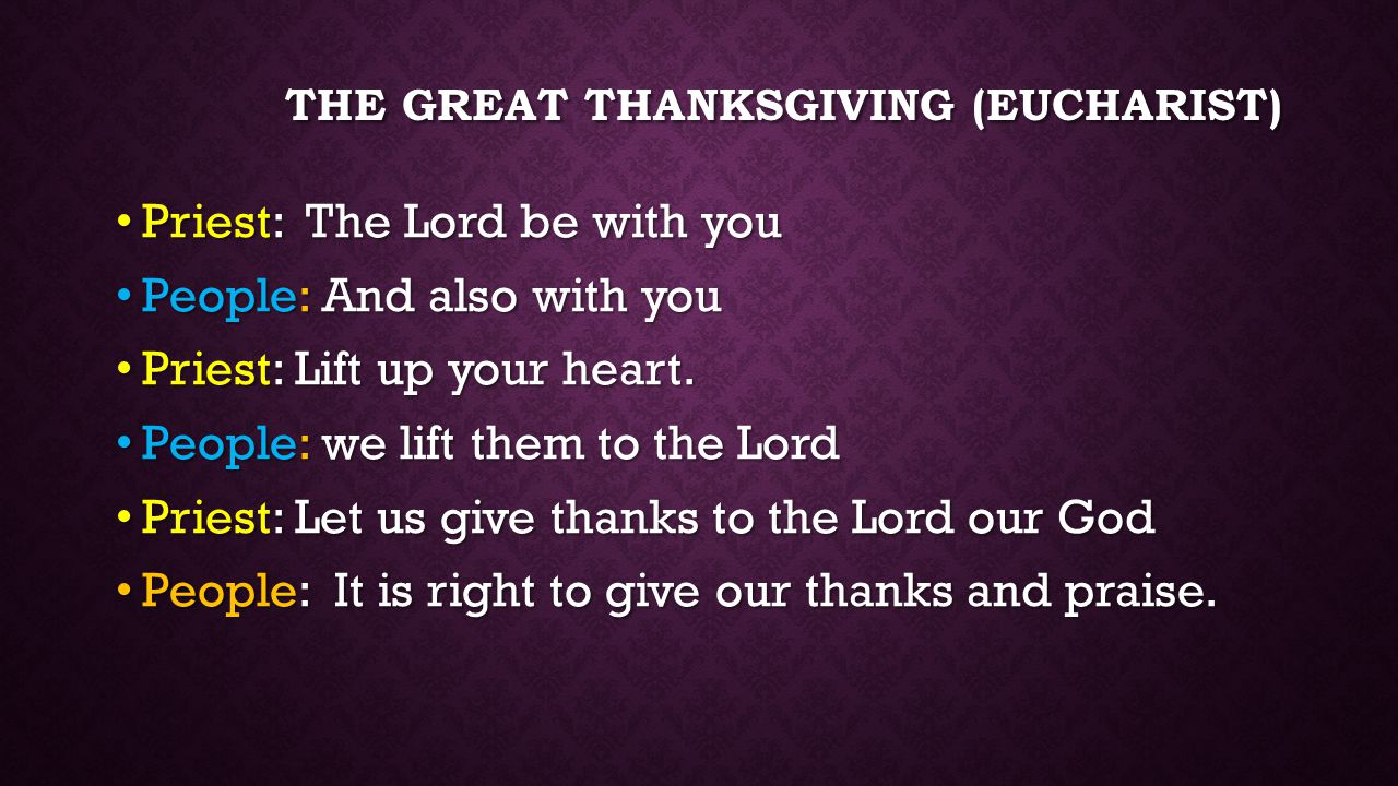 The great thanksgiving (Eucharist)