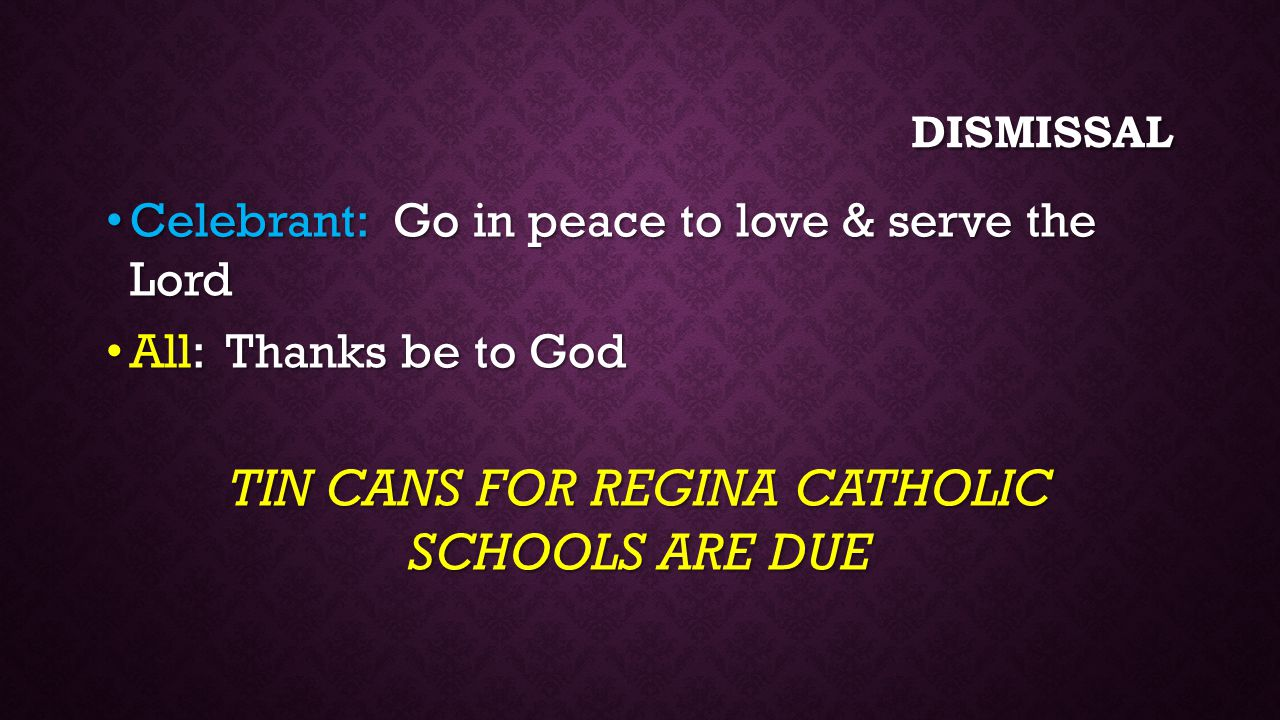 TIN CANS FOR REGINA CATHOLIC SCHOOLS ARE DUE