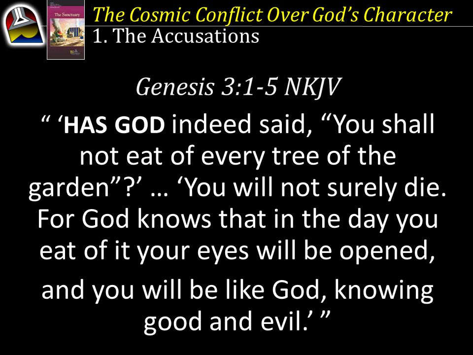 and you will be like God, knowing good and evil.'