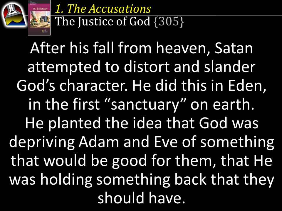 1. The Accusations The Justice of God {305}