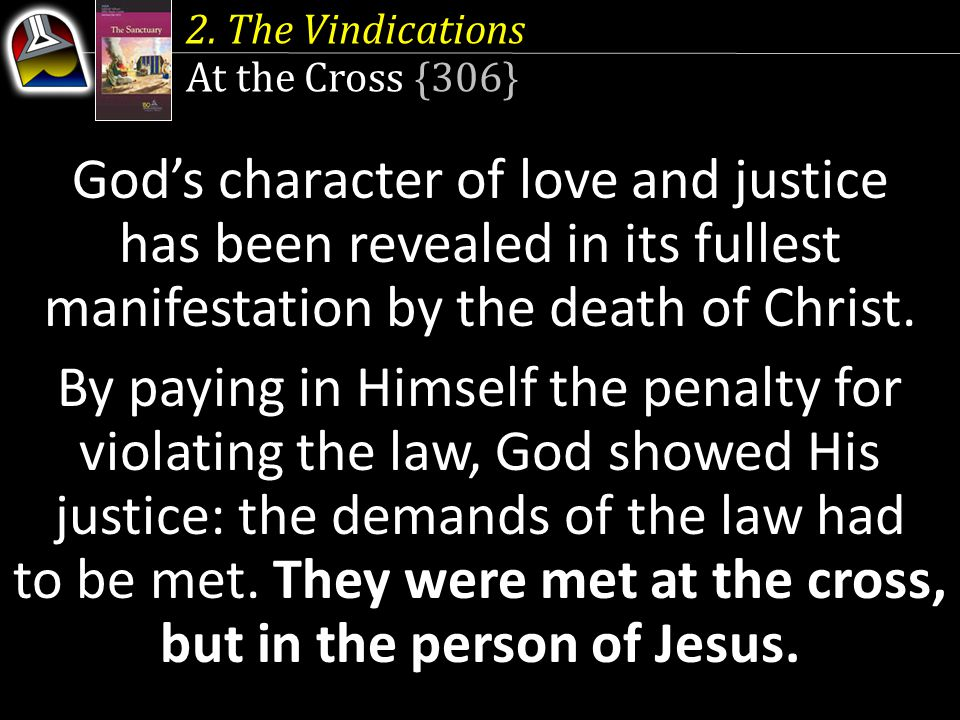 2. The Vindications At the Cross {306}