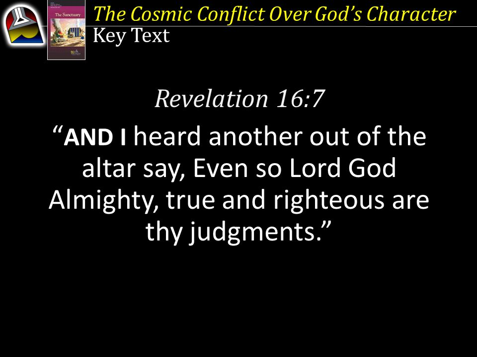 The Cosmic Conflict Over God's Character