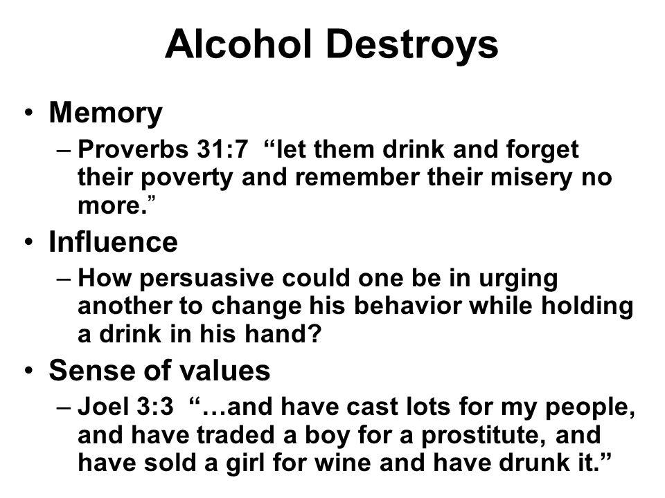 Alcohol Destroys Memory Influence Sense of values