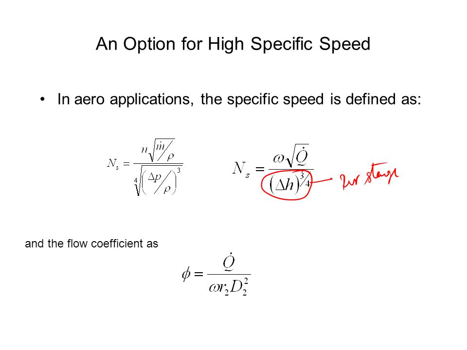 An Option for High Specific Speed