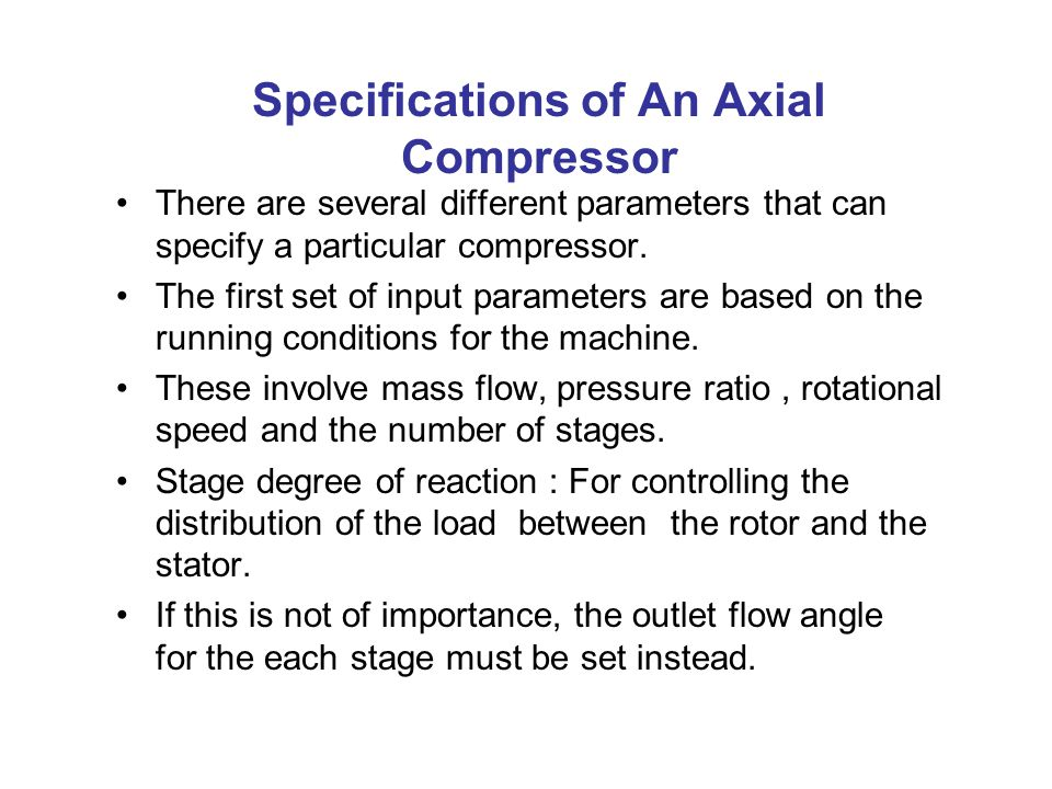 Specifications of An Axial Compressor