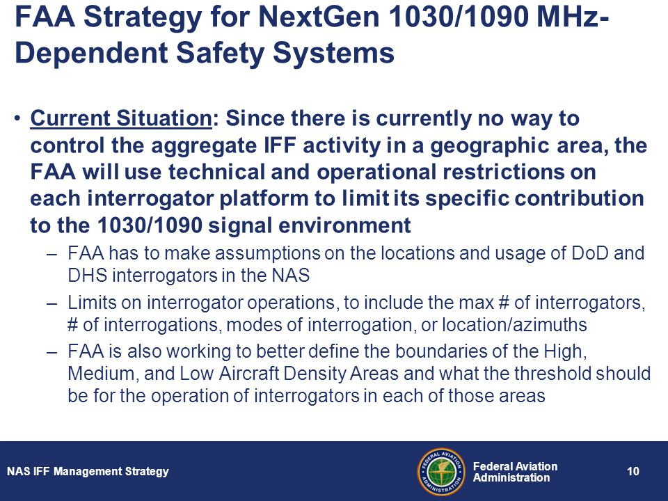 FAA Strategy for NextGen 1030/1090 MHz-Dependent Safety Systems