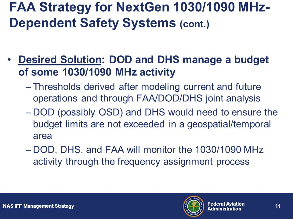 FAA Strategy for NextGen 1030/1090 MHz-Dependent Safety Systems (cont