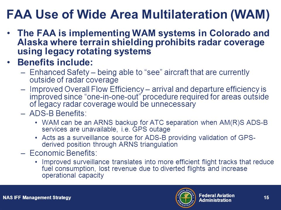 FAA Use of Wide Area Multilateration (WAM)