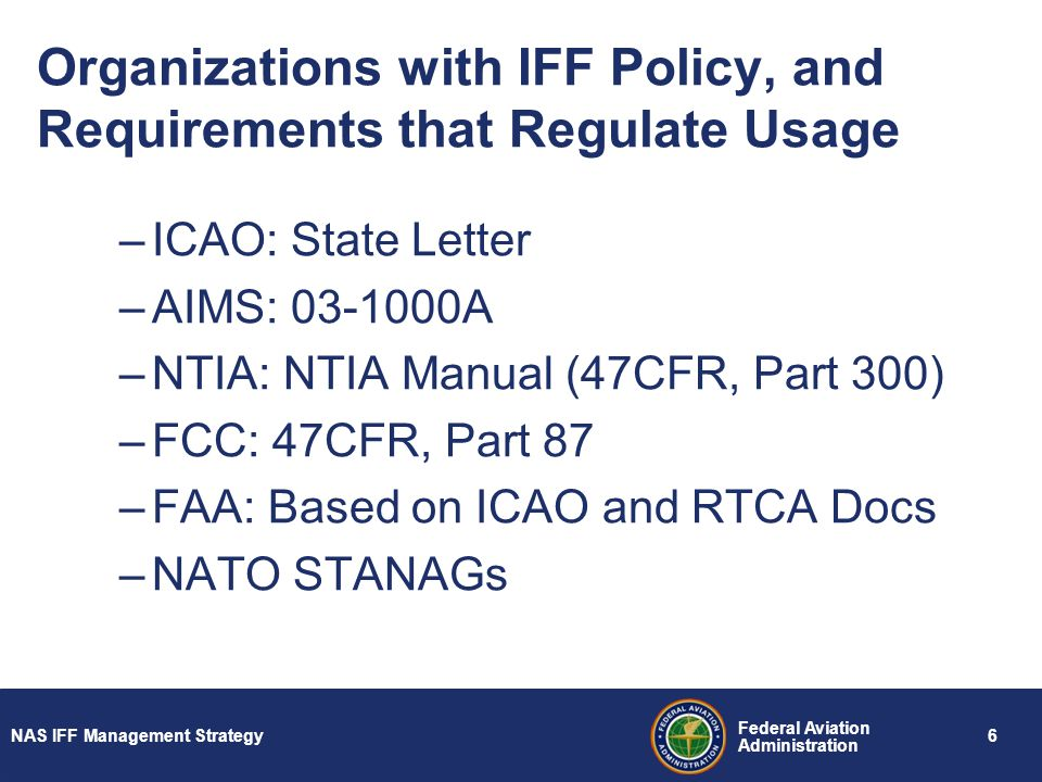 Organizations with IFF Policy, and Requirements that Regulate Usage