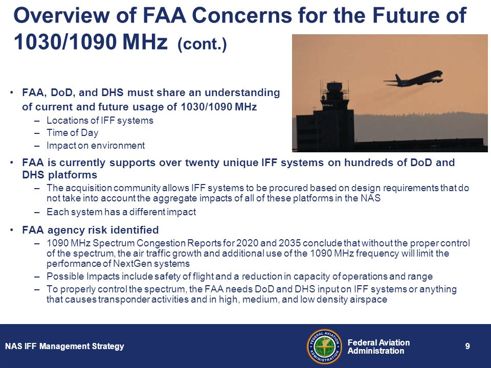 Overview of FAA Concerns for the Future of 1030/1090 MHz (cont.)