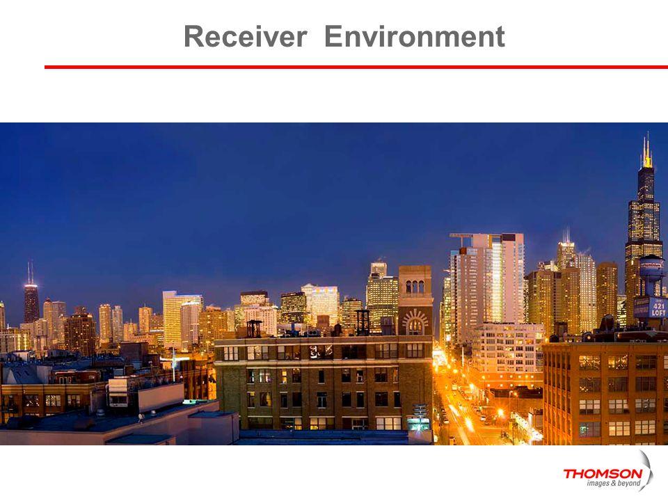 Receiver Environment