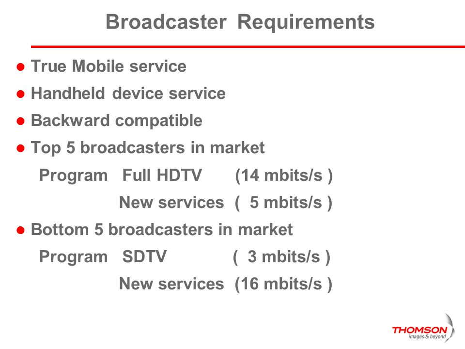 Broadcaster Requirements