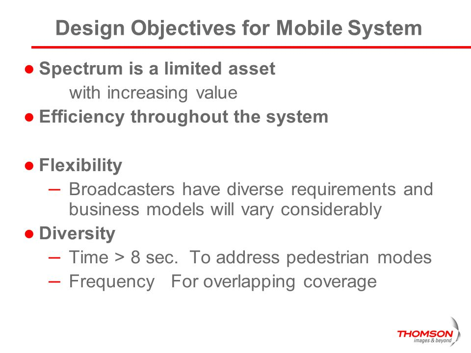 Design Objectives for Mobile System