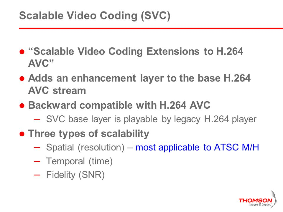 Scalable Video Coding (SVC)