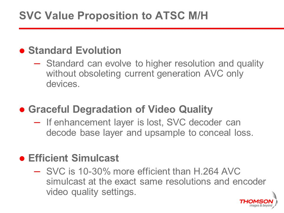 SVC Value Proposition to ATSC M/H