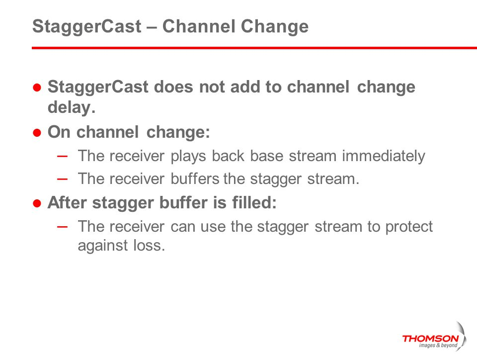 StaggerCast – Channel Change