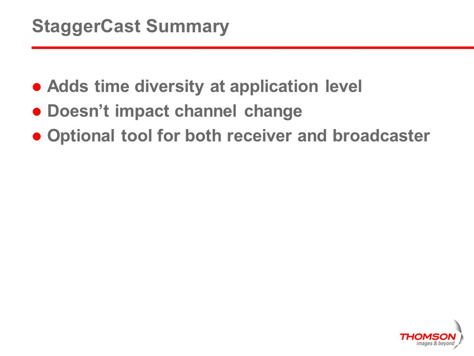 StaggerCast Summary Adds time diversity at application level