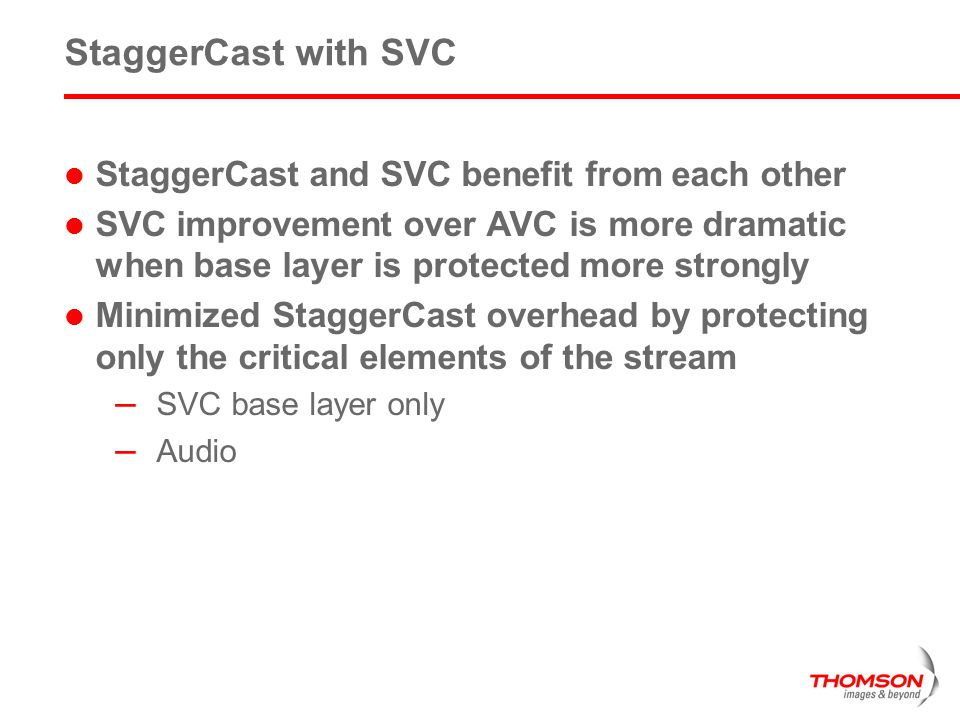 StaggerCast with SVC StaggerCast and SVC benefit from each other