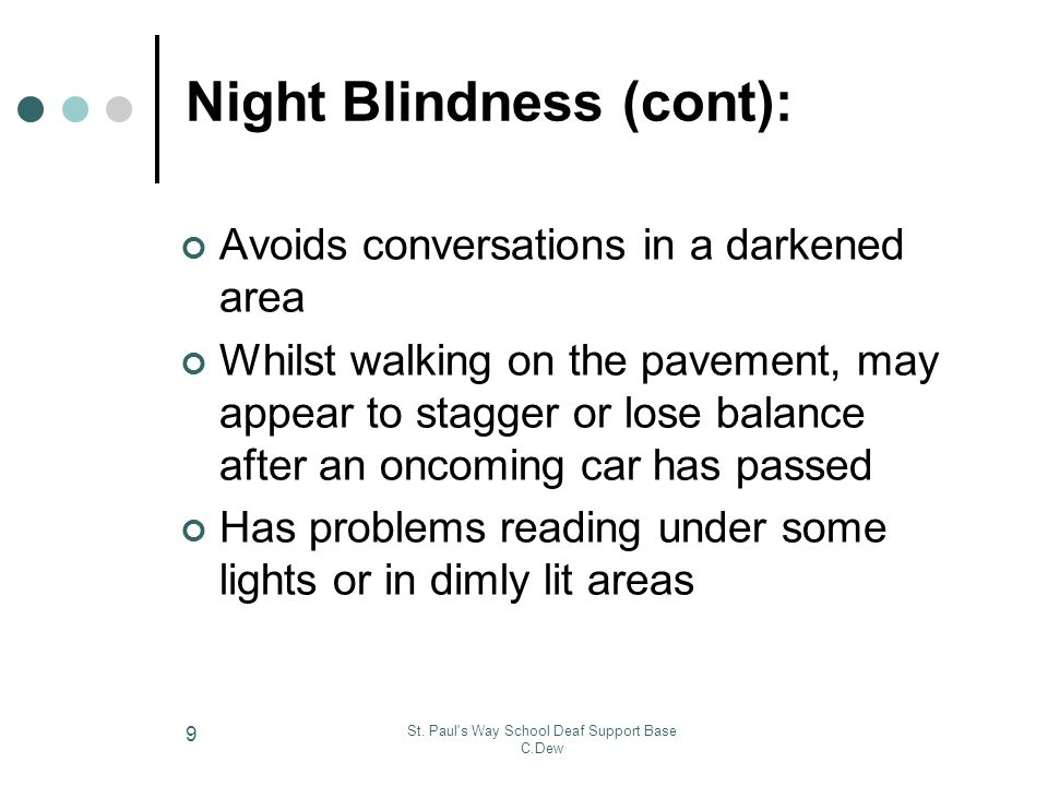 Night Blindness (cont):