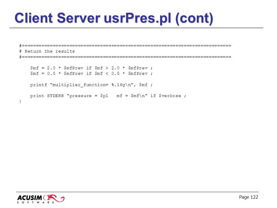 Client Server usrPres.pl (cont)