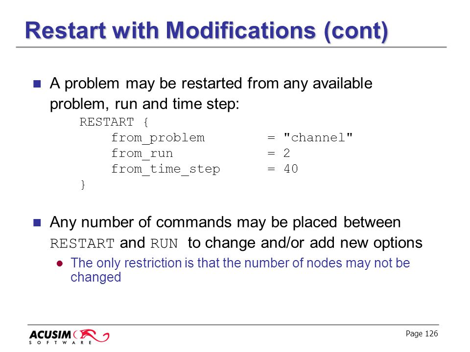 Restart with Modifications (cont)