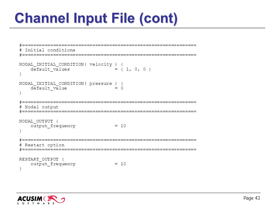 Channel Input File (cont)