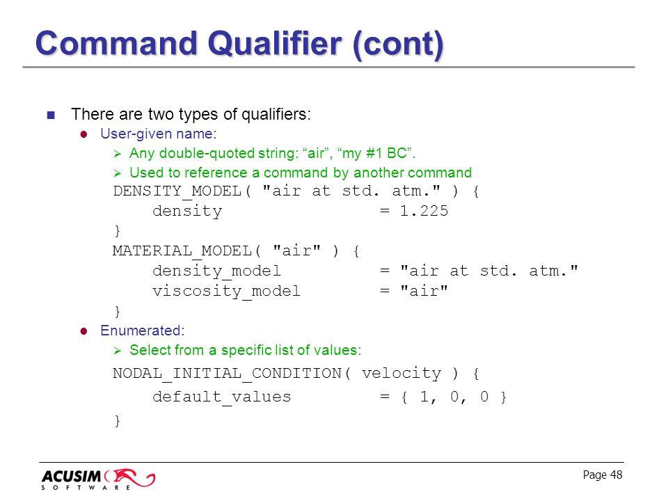 Command Qualifier (cont)