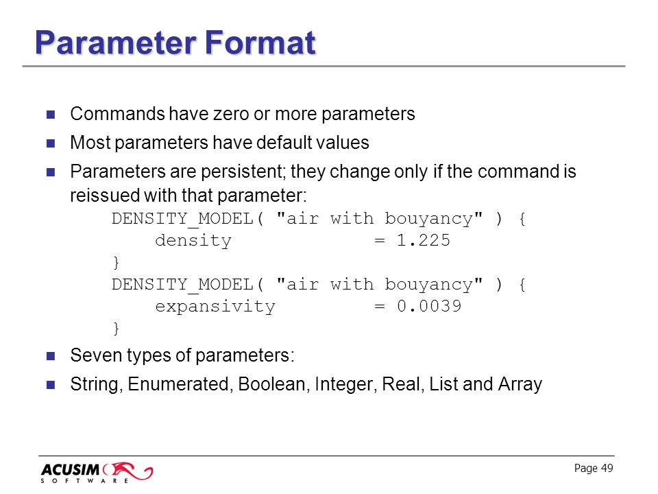 Parameter Format Commands have zero or more parameters