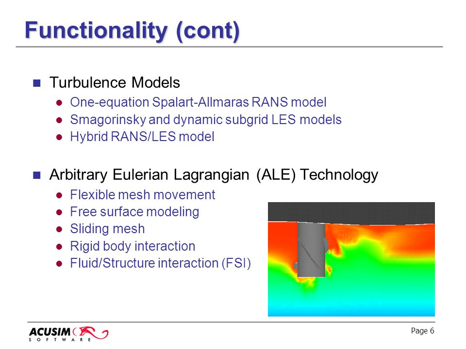 Functionality (cont) Turbulence Models