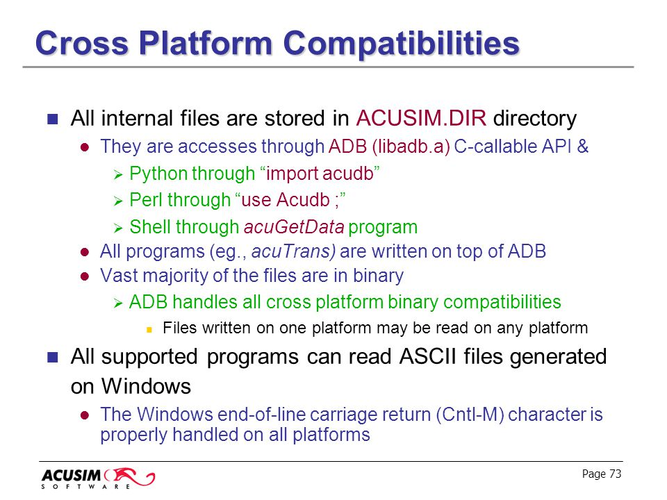 Cross Platform Compatibilities
