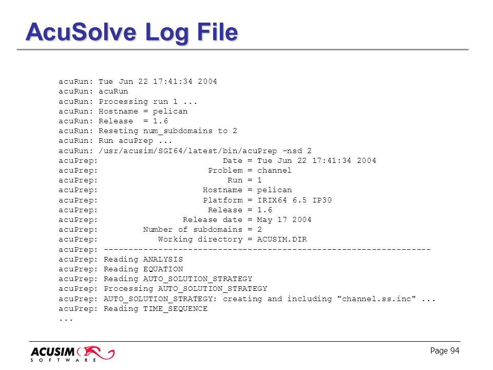 AcuSolve Log File acuRun: Tue Jun 22 17:41:34 2004 acuRun: acuRun