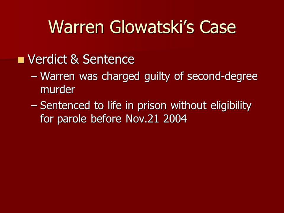Warren Glowatski's Case
