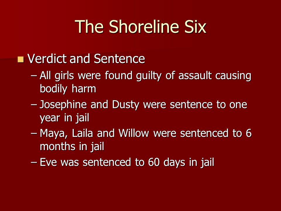 The Shoreline Six Verdict and Sentence