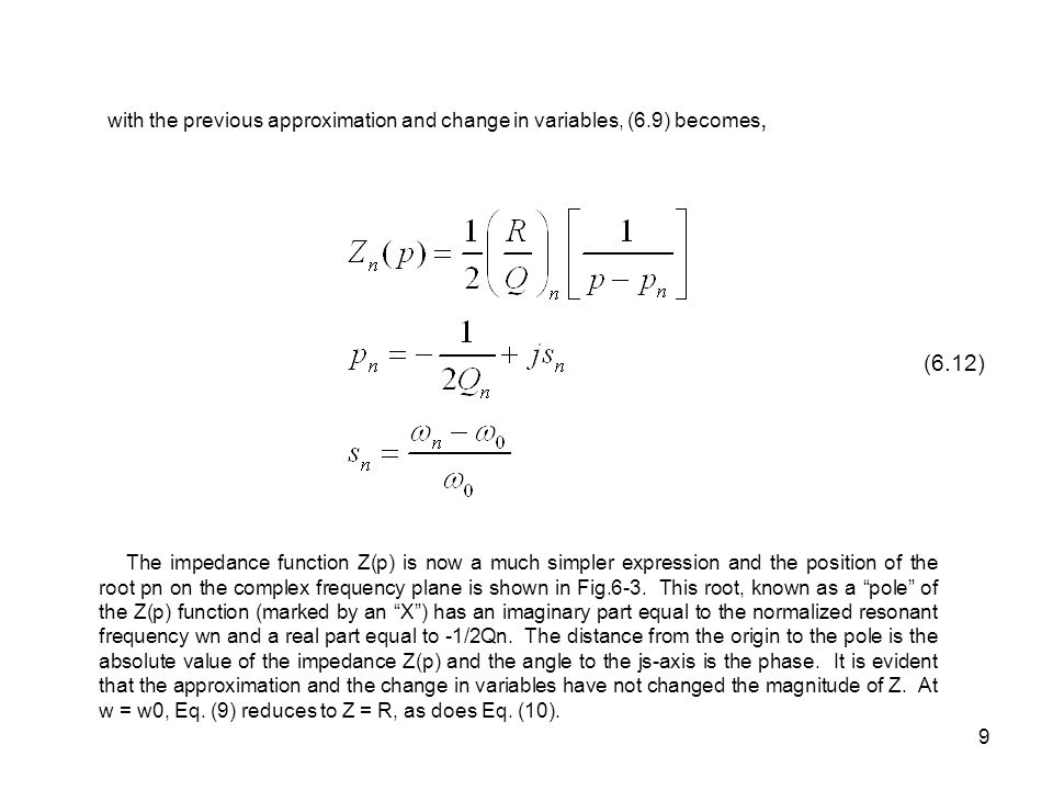 with the previous approximation and change in variables, (6
