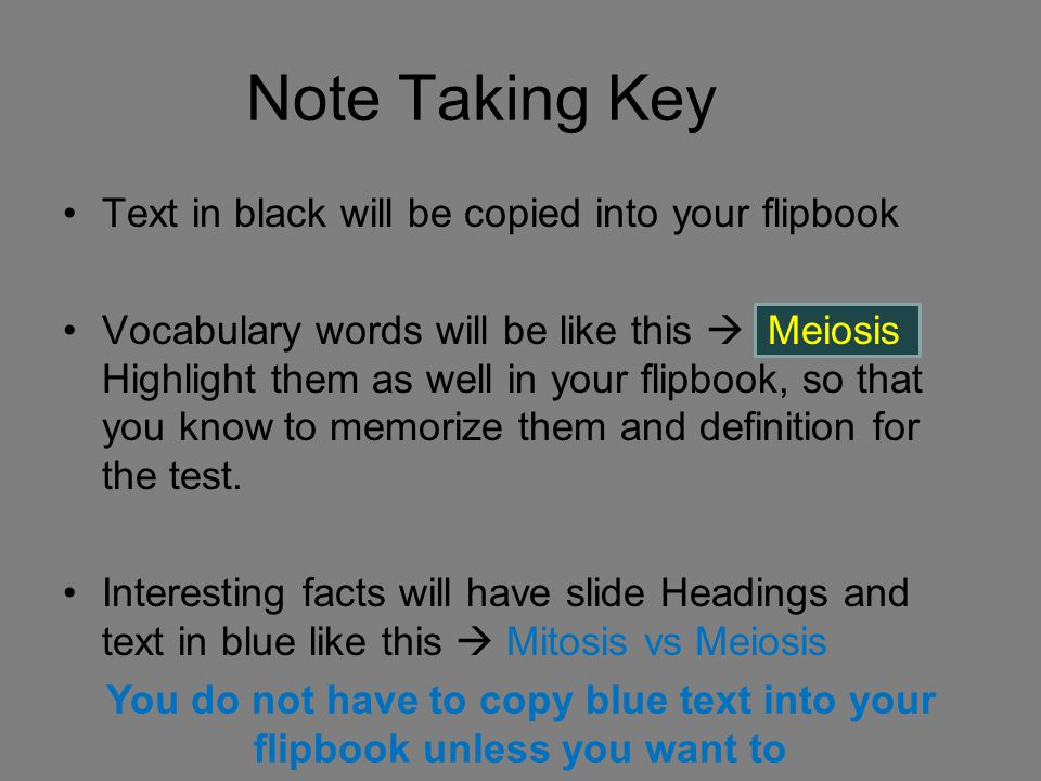 Note Taking Key Text in black will be copied into your flipbook