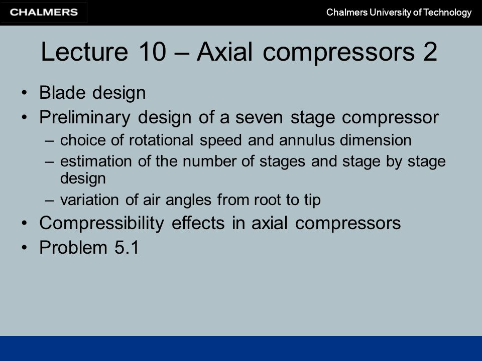 Lecture 10 – Axial compressors 2