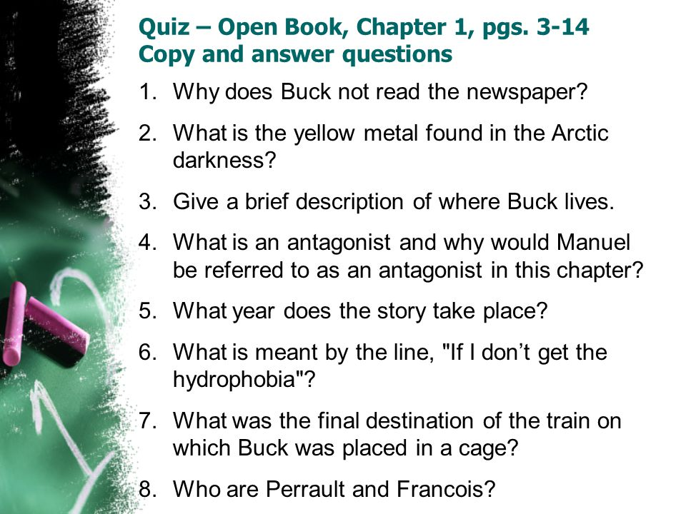Quiz – Open Book, Chapter 1, pgs. 3-14 Copy and answer questions
