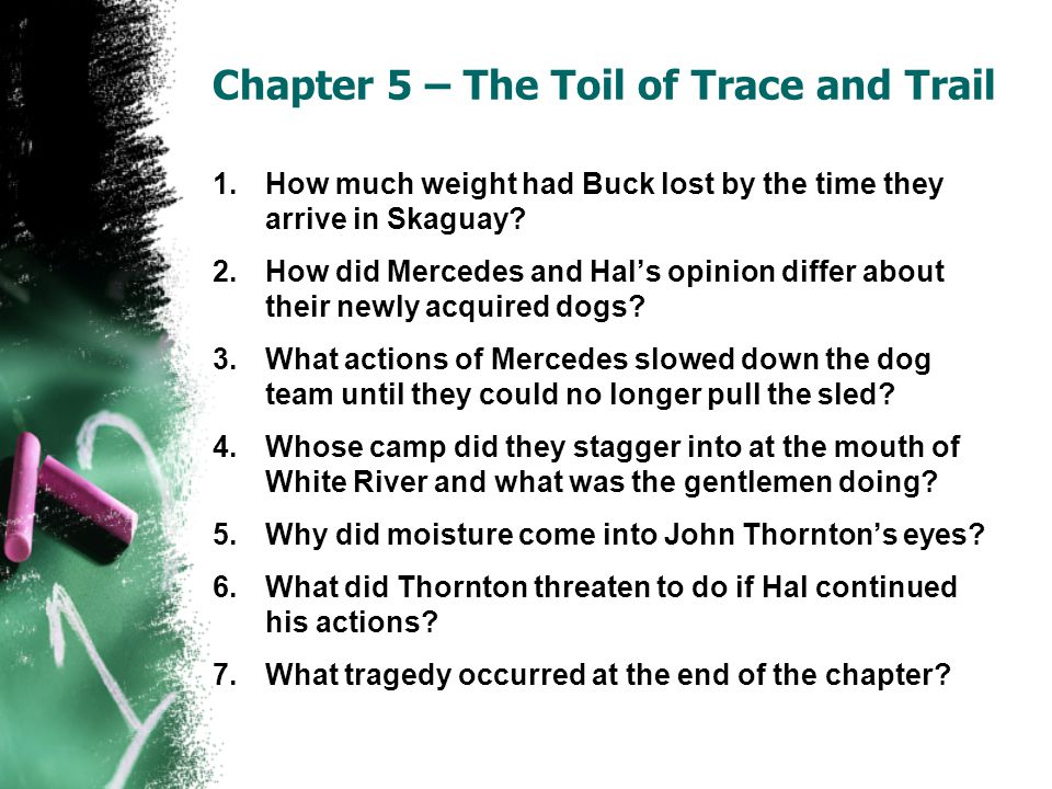 Chapter 5 – The Toil of Trace and Trail