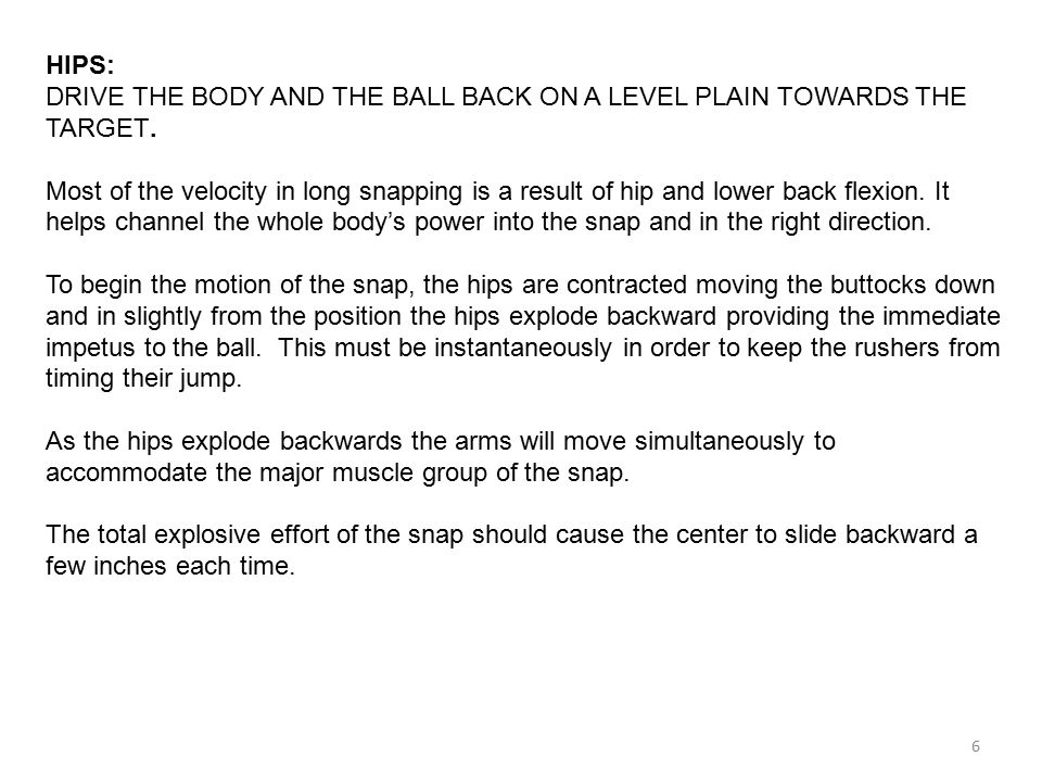 HIPS: DRIVE THE BODY AND THE BALL BACK ON A LEVEL PLAIN TOWARDS THE TARGET.