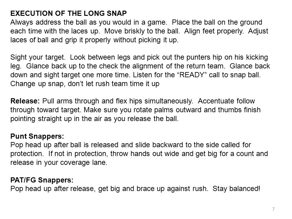 EXECUTION OF THE LONG SNAP