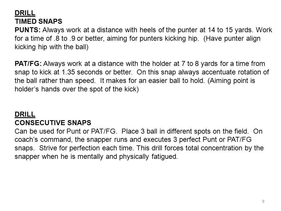 DRILL TIMED SNAPS.